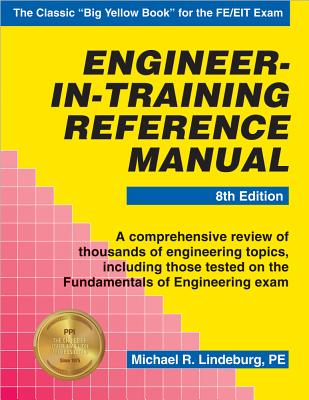 Engineer-In-Training Reference Manual - Lindeburg, Michael R