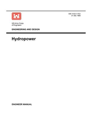 engineering and design hydropower engineer manual 1110 2 1701 rh alibris com us army corps of engineers manual on slope stability army corps of engineers design manual