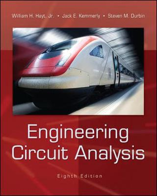 Engineering Circuit Analysis - Hayt, William H, Professor, and Kemmerly, Jack, and Durbin, Steven M