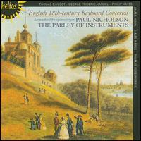 English 18th Century Keyboard Concertos - Parley of Instruments; Paul Nicholson (keyboards); Paul Nicholson (conductor)