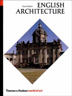 English Architecture: A Concise History - Watkin, David