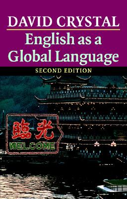 English as a Global Language - Cystal, David, and Crystal, David, and David, Crystal
