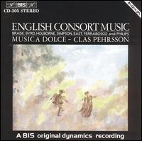 English Consort Music - Musica Dolce Recorder Quintet; Clas Pehrsson (conductor)