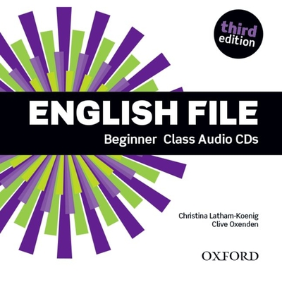 English File: Beginner: Class Audio CDs: The best way to get your students talking - Oxenden, Clive, and Latham-Koenig, Christina