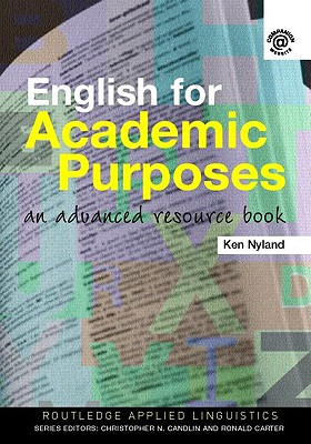 English for Academic Purposes: An Advanced Resource Book - Hyland, Ken, Dr.