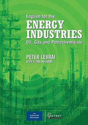 English for the Energy Industries: Audio CD: Oil, Gas and Petrochemicals - Levrai, Peter, and McGarry, Fiona