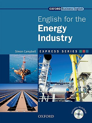 English for the Energy Industry - Campbell, Simon