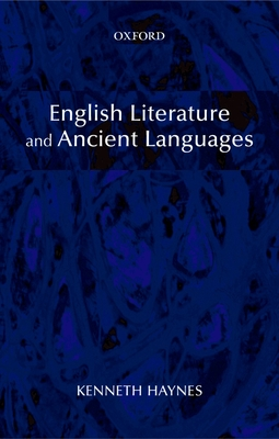 English Literature and Ancient Languages - Haynes, Kenneth