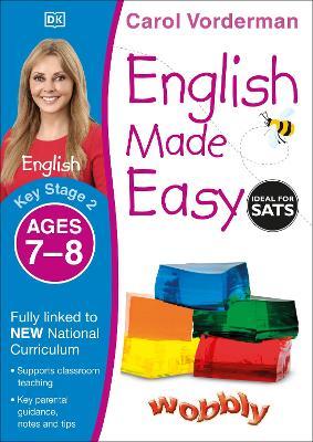 English Made Easy Ages 7-8 Key Stage 2 - Vorderman, Carol
