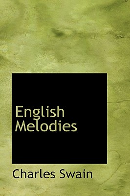English Melodies - Swain, Charles