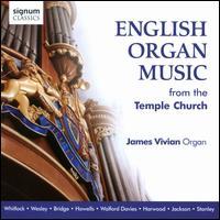 English Organ Music from the Temple Church - James Vivian (organ)