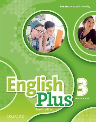 English Plus: Level 3: Student's Book: The right mix for every lesson - Wetz, Ben, and Gormley, Katrina