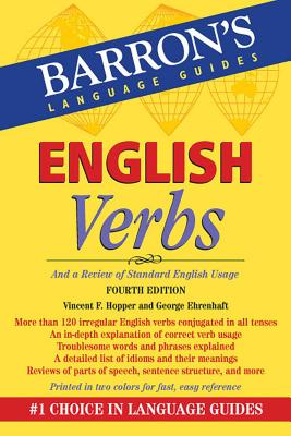 English Verbs: And a Review of Standard English Usage - Hopper, Vincent F, and Ehrenhaft, George