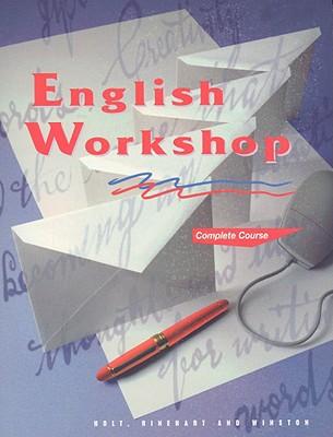 English Workshop, Complete Course - Holt Rinehart & Winston