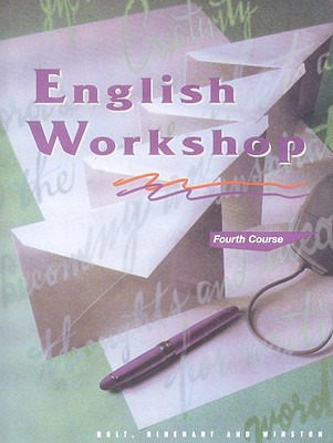 English Workshop, Fourth Course - Holt Rinehart & Winston (Creator)