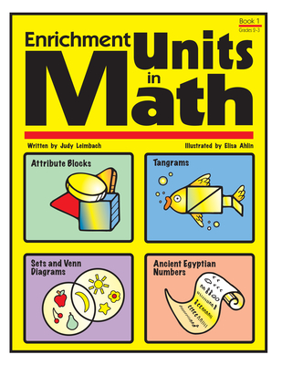 Enrichment Units in Math Book 1 - Leimbach, Judy