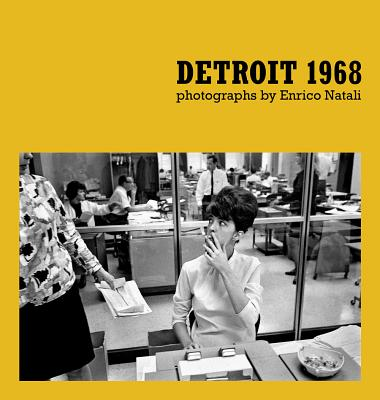 Enrico Natali - Detroit 1968 - Natali, Enrico (Photographer), and Brown, Jane (Editor), and Binelli, Mark (Introduction by)