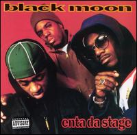 Enta da Stage - Black Moon