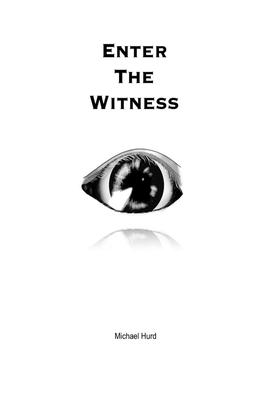 Enter the Witness - Hurd, Michael