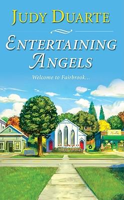 Entertaining Angels - Duarte, Judy