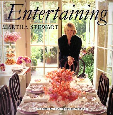 Entertaining - Stewart, Martha (Preface by), and Skott, Michael (Photographer), and Black, Roger (Designer)
