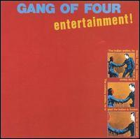 Entertainment! - Gang of Four