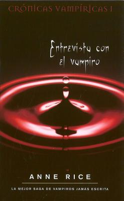 Entrevista Con el Vampiro - Rice, Anne, Professor