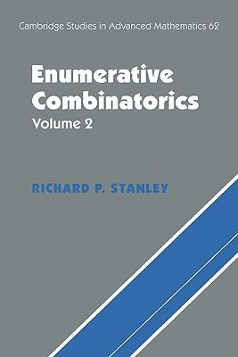 Enumerative Combinatorics: Volume 2 - Stanley, Richard P