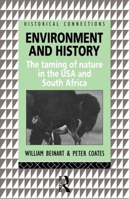 Environment and History - Beinart, William, and Coates, Peter