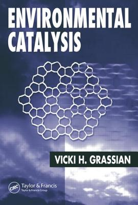 Environmental Catalysis - Grassian, Vicki H (Editor)