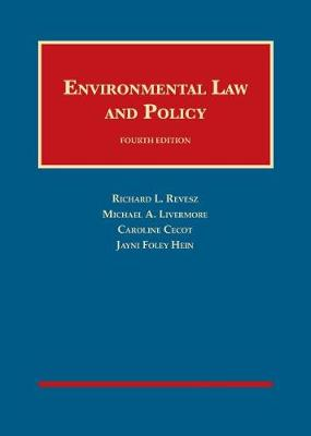 Environmental Law and Policy - Revesz, Richard L., and Livermore, Michael A., and Cecot, Caroline