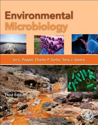 Environmental Microbiology - Pepper, Ian L (Editor)