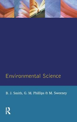 Environmental Science - Smith, B J, and Phillips, G M, and Sweeney, M