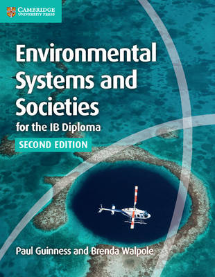 Environmental Systems and Societies for the IB Diploma Coursebook - Guinness, Paul
