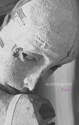 Envy - Elkann, Alain, and McEwen, Alastair (Translated by)