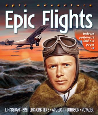 Epic Adventure: Epic Flights - Hardesty, Von
