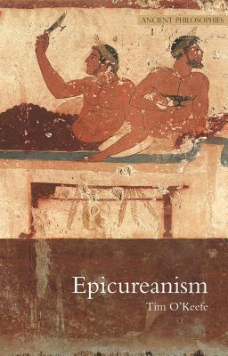 Epicureanism - O'Keefe, Tim