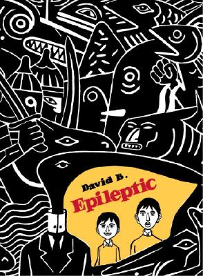 Epileptic - David B, and B, David