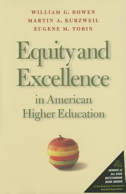 Equity and Excellence in American Higher Education - Bowen, William G