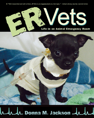 ER Vets: Life in an Animal Emergency Room - Jackson, Donna M