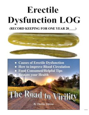 Erectile Dysfunction Log: Men Sex Drive - Gipson, Therlee