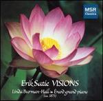 Erik Satie: Visions