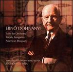 Ern� Dohn�nyi: Suite for Orchestra; Ruralia hungarica; American Rhapsody
