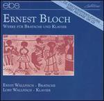 Ernest Bloch: Werke für Bratsche und Klavier
