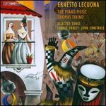 Ernesto Lecuona: The Piano Music; Selected Songs