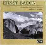Ernst Bacon: Remembering Ansel Adams & Other Works