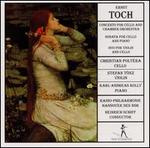 Ernst Toch: Concerto for Cello; Chamber Music