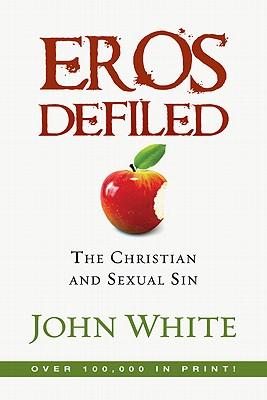 Eros Defiled - White, John