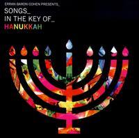 Erran Baron Cohen Presents: Songs in the Key of Hanukkah - Erran Baron Cohen
