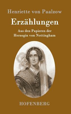 Erzahlungen - Henriette Von Paalzow